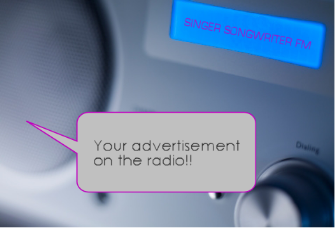 Your advertisement on the radio